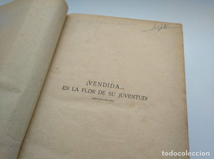 Libros antiguos: VENDIDA EN LA FLOR DE SU JUVENTUD - MARCEL PRIOLLET, ILUSTRACIONES DE GASTÓN PUJOL (COMPLETA) - Foto 15 - 207760457
