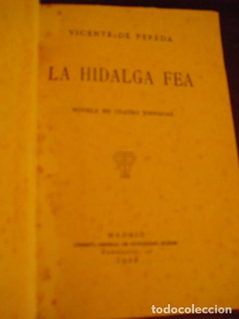 LA HIDALGA FEA - VICENTE DE PEREDA, 1922 (Libros antiguos (hasta 1936), raros y curiosos - Literatura - Narrativa - Novela Romántica)