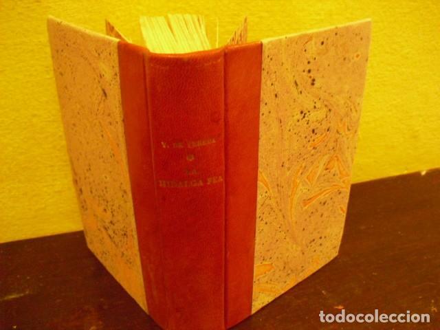 Libros antiguos: LA HIDALGA FEA - VICENTE DE PEREDA, 1922 - Foto 3 - 207821187