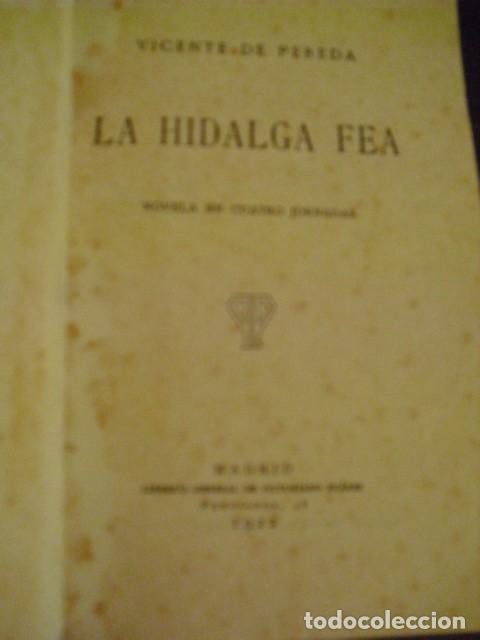 Libros antiguos: LA HIDALGA FEA - VICENTE DE PEREDA, 1922 - Foto 5 - 207821187