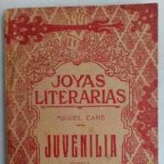 Livros antigos: JOYAS LITERARIAS N 49- JUVENILIA - MIGUEL CANÉ, AÑO 1923. Lote 209134328