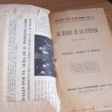 Libros antiguos: AL BORDE DE LA LEYENDA. RAFAEL PEREZ Y PEREZ - BIBLIOTECA PATRIA 1934. Lote 209984925