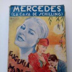 Libros antiguos: MERCEDES (LA CASA DE SCHILLING) . EUGENIA MARLITT . EDITORIAL B. BAUZÁ. Lote 210087918