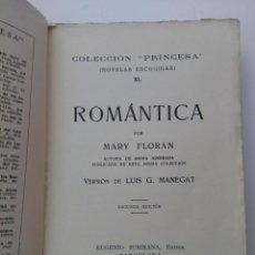 Libros antiguos: ROMÁNTICA . MARY FLORAN . 1929. Lote 210089781
