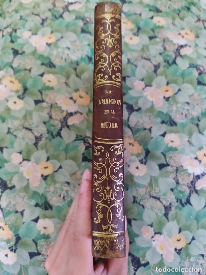 Libros antiguos: 1865. La ambición en la mujer. Novelas populares ilustradas. Antonio Altadill. - Foto 9 - 210240325