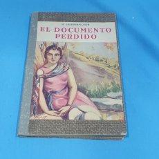 Libros antiguos: EL DOCUMENTO PERDIDO - H. COURTHS-MAHLER 1932. Lote 212969993