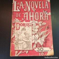 Libros antiguos: LA NOVELA DE AHORA. DORINA O LA MUJER QUE ESPERÓ POR MISS L.C. DAVIDSON - 1922. Lote 213491163