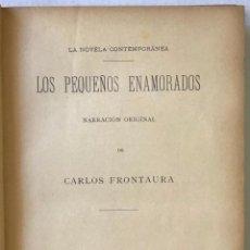 Libros antiguos: LOS PEQUEÑOS ENAMORADOS. - FRONTAURA, CARLOS.. Lote 123190532