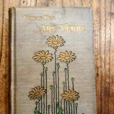 Libros antiguos: ARS VERBA. VARGAS VILA 1912 ED. BOURET. ENCUADERNACIÓN ART NOUVEAU CON DORADO. Lote 215037936
