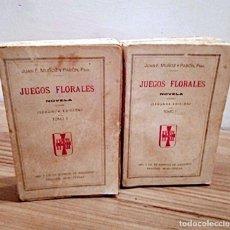 Libros antiguos: JUEGOS FLORALES. NOVELA TOMO I - TOMO II. MUÑOZ Y PABÓN, JUAN F. SEVILLA. 2 ª ED. 1905. Lote 221415036
