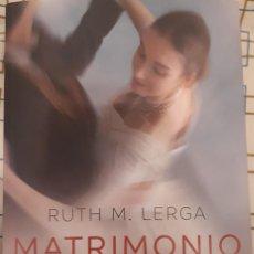 Libros antiguos: MATRIMONIO EN GUERRA – RUTH M. LERGA. Lote 222189052