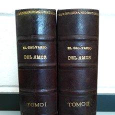 Libros antiguos: ANTIGUOS LIBROS - EL CALVARIO DEL AMOR - ANTONIO CONTRERAS, TOMO I Y II .. L2384. Lote 222705940