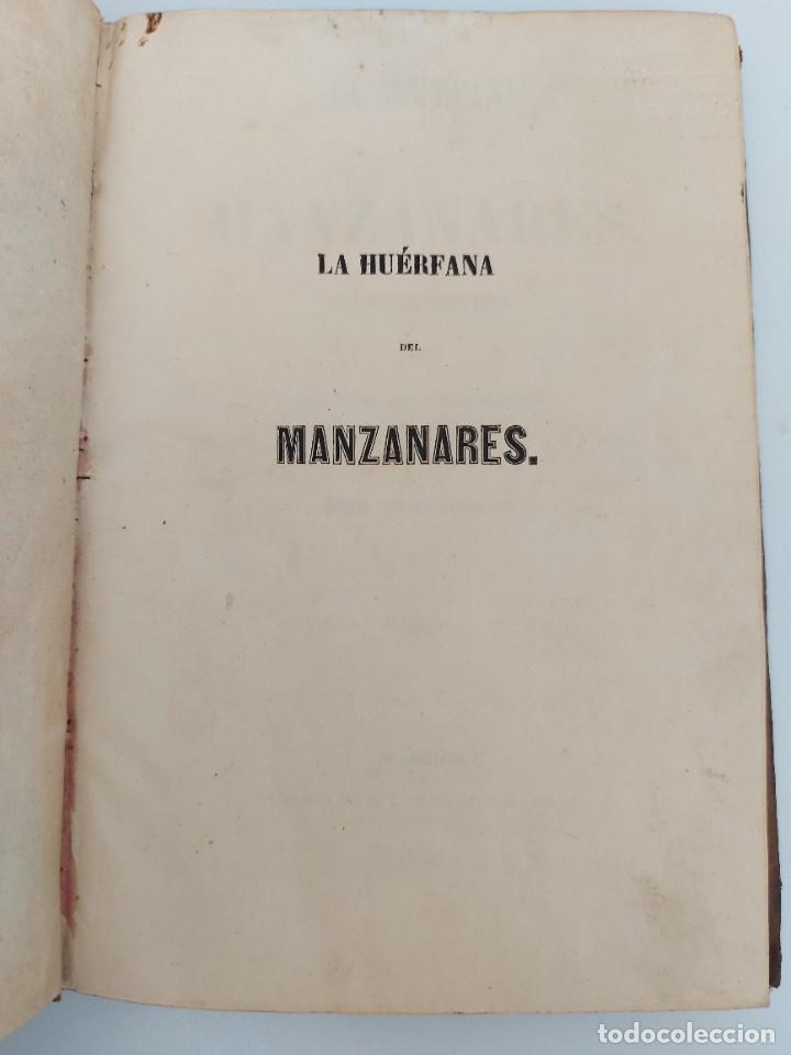 Libros antiguos: LA HUÉRFANA DEL MANZANARES - OBRA DE INSTRUCCIÓN MORAL POR JOSE DIAZ VALDERRAMA - 1856 - MADRID - LI - Foto 3 - 224324846