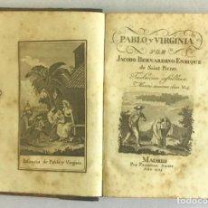 Libros antiguos: PABLO Y VIRGINIA. - SAINT PIERRE, JACOBO BERNARDINO ENRIQUE DE.. Lote 224471267