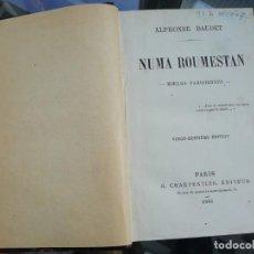 Libros antiguos: NUMA ROUMESTAN DE DAUDET ED. 1881 TAPAS DURAS. EN FRANCÉS. Lote 225232845