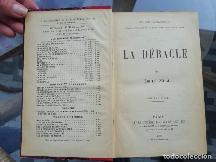 LA DÉBACLE ED. 1892 DE EMILE ZOLA NOVELA EN FRANCÉS (Libros antiguos (hasta 1936), raros y curiosos - Literatura - Narrativa - Novela Romántica)