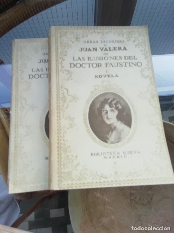 LAS ILUSIONES DEL DR. FAUSTINO DE JUAN VALERA ED. 1926 DOS TOMOS (Libros antiguos (hasta 1936), raros y curiosos - Literatura - Narrativa - Novela Romántica)
