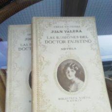 Libros antiguos: LAS ILUSIONES DEL DR. FAUSTINO DE JUAN VALERA ED. 1926 DOS TOMOS. Lote 225234480