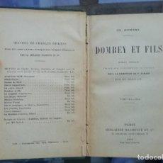 Libros antiguos: DOMBEY ET FILS DE DICKENS ED 1909 EN FRANCÉS. TAPAS DURAS. Lote 225238130