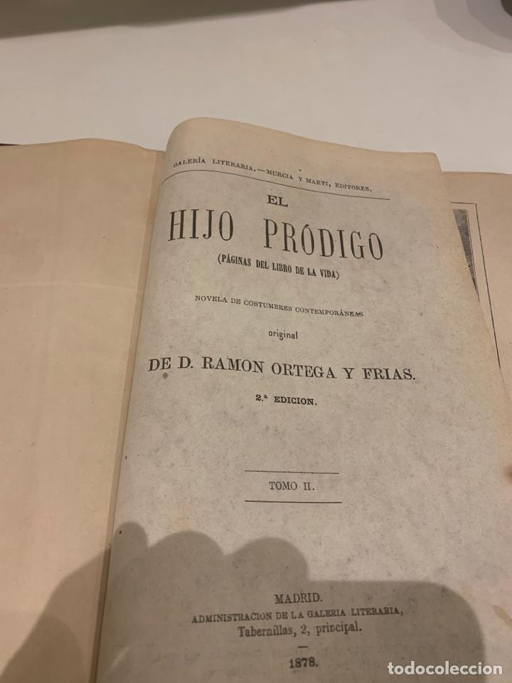 Libros antiguos: El hijo pródigo, don Ramón Ortega y frías, dos tomos, 1887 - Foto 4 - 227632180