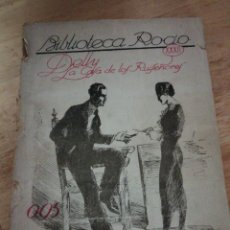 Libros antiguos: DELLY - LA CASA DE LOS RUISEÑORES - EDICIONES BETIS - SEVILLA - BIBLIOTECA ROCIO 32. Lote 233041190