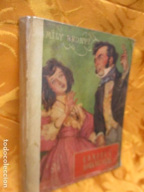 Libros antiguos: CUMBRES BORRASCOSAS - NOVELA - EMILY BRÖNTE - COLECCIÓN OASIS, Nº 3 - Foto 2 - 235217950