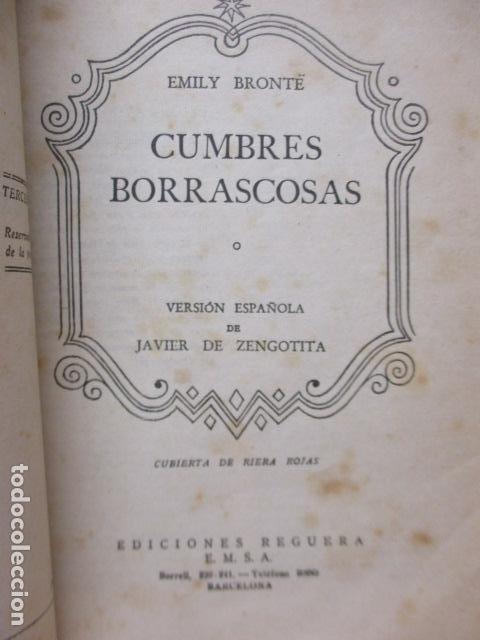 Libros antiguos: CUMBRES BORRASCOSAS - NOVELA - EMILY BRÖNTE - COLECCIÓN OASIS, Nº 3 - Foto 7 - 235217950