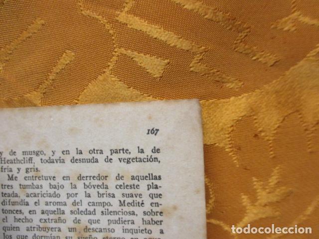 Libros antiguos: CUMBRES BORRASCOSAS - NOVELA - EMILY BRÖNTE - COLECCIÓN OASIS, Nº 3 - Foto 9 - 235217950