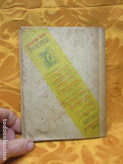 Libros antiguos: CUMBRES BORRASCOSAS - NOVELA - EMILY BRÖNTE - COLECCIÓN OASIS, Nº 3 - Foto 10 - 235217950