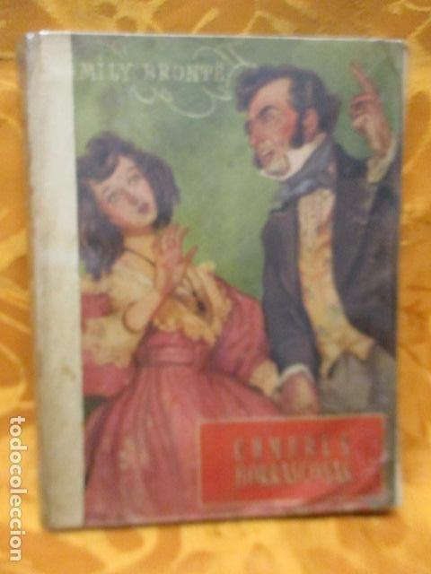 CUMBRES BORRASCOSAS - NOVELA - EMILY BRÖNTE - COLECCIÓN OASIS, Nº 3 (Libros antiguos (hasta 1936), raros y curiosos - Literatura - Narrativa - Novela Romántica)