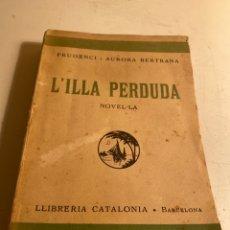 Libros antiguos: L'ILLA PERDUDA. Lote 235712120