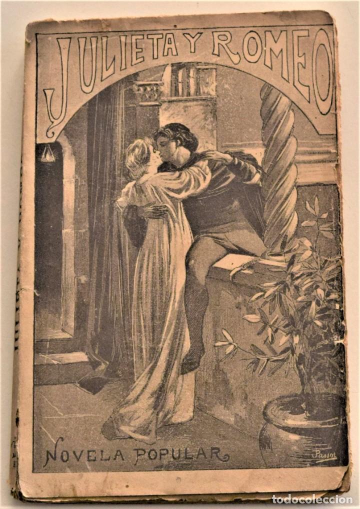 JULIETA Y ROMEO - F. LUIS OBIOLS - NOVELA POPULAR DEL SIGLO XIV - EDITORIAL MAUCCI AÑO 1911 (Libros antiguos (hasta 1936), raros y curiosos - Literatura - Narrativa - Novela Romántica)