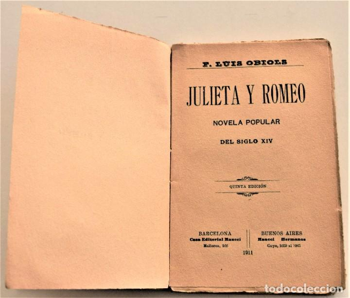Libros antiguos: JULIETA Y ROMEO - F. LUIS OBIOLS - NOVELA POPULAR DEL SIGLO XIV - EDITORIAL MAUCCI AÑO 1911 - Foto 3 - 236247875