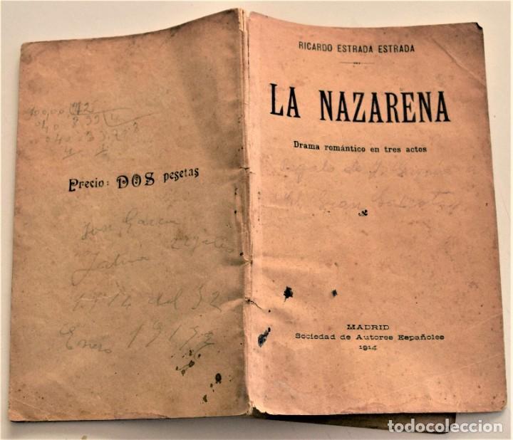 Libros antiguos: LA NAZARENA - RICARDO ESTRADA ESTRADA - DRAMA ROMÁNTÍCO EN TRES ACTOS - SOCIEDAD DE AUTORES 1914 - Foto 2 - 236248475