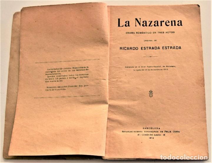Libros antiguos: LA NAZARENA - RICARDO ESTRADA ESTRADA - DRAMA ROMÁNTÍCO EN TRES ACTOS - SOCIEDAD DE AUTORES 1914 - Foto 3 - 236248475