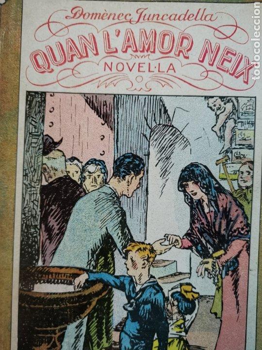 Libros antiguos: Libro novela Quan lamor neix. De 1931 Buen estado - Foto 2 - 236768865