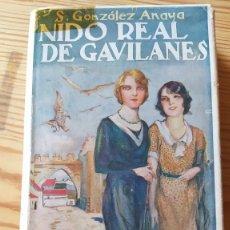 Libros antiguos: NIDO REAL DE GAVILANES, S.GONZÁLEZ ANAYA, 1931. Lote 237995120