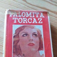 Libros antiguos: PALOMITA TORCAZ, RAFAEL PÉREZ Y PÉREZ. Lote 237997950
