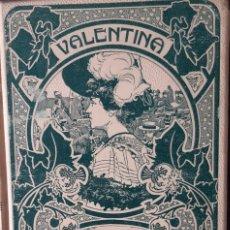 Livres anciens: VALENTINA DE E. C. PRICE - MONTANER Y SIMÓN 1904. Lote 238677605