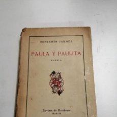 Libros antiguos: PAULA Y PAULITA. NOVELA. BENJAMÍN JARNÉS. AÑOS XX MADRID. ED.: REVISTA DE OCCIDENTE.. Lote 244492140