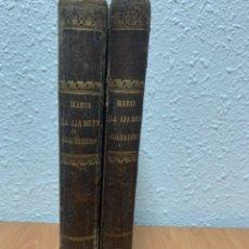 Libros antiguos: MARÍA LA HIJA DE UN JORANELRO TOMOS I Y II. WENCESLAO AYGUALS DE IZCO. 7A EDICIÓN. MADRID 1840.. Lote 244496070