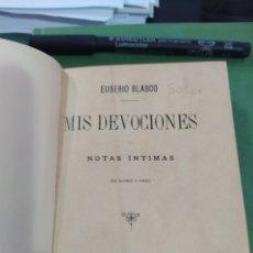 Libros antiguos: MIX DEVOCIONES EUSEBIO BLASCO SOLER NOTAS ÍNTIMAS 1886. Lote 245357480