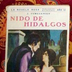 Libros antiguos: NIDO DE HIDALGOS J. TURGUENIEV. Lote 246259750