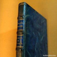 Libros antiguos: UN IDILIO EN LA INDIA, H. COURTH-MAHLER, NARRATIVA ROMANTICA, EDITORIAL JUVENTUD ARGENTINA, 1921. Lote 250351080
