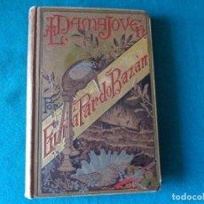 Libros antiguos: LA DAMA JÓVEN, EMILIA PARDO BAZÁN. ORIGINAL DE 1885. Lote 253200445
