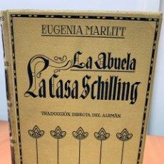 Libros antiguos: LA ABUELA. LA CASA SCHILLING. EUGENIA MARLITT.MONTANER Y SIMÓN EDITORES. BARCELONA 1915.. Lote 254506775
