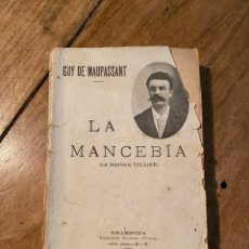 Libros antiguos: LIBRO LA MANCEBÍA (LA MAISON TELLIER) 1901. Lote 259303705