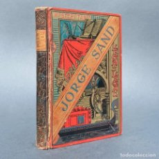 Libros antiguos: AÑO 1888 - LEONI LEONE - EL SECRETARIO - JORGE SAND - NOVELA. Lote 259859895