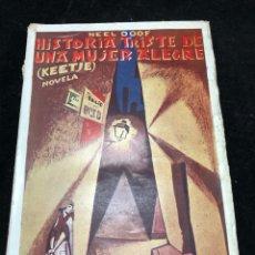 Libros antiguos: HISTORIA TRISTE DE UNA MUJER ALEGRE. (KEETJE) NEEL DOFF. 1923. COLECCIÓN BABEL. Lote 265486399