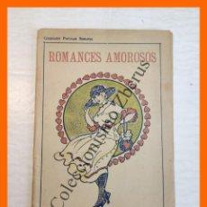 Livres anciens: ROMANCES AMOROSOS .- COLECCION ESCOGIDA. Lote 267039214
